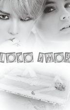 Loco Amor by Iselayuki