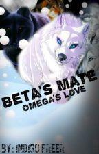 Betas Mate, Omegas Love by GlitzzAndGlam