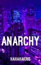 anarchy // h.s. (au) ON HOLD by neverlandhxran