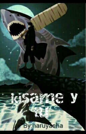 kisame y tu by naruyasha