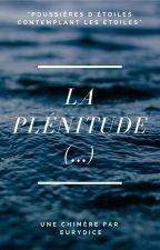 La Plénitude by __Eurydice__