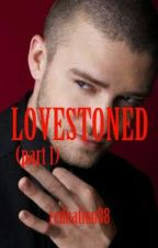 Lovestoned (Part 1) - A Justin Timberlake Fanfic by rednation88