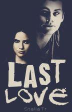 Stiles Malia|Last Love by StaliaTr