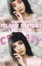 ♡ Melanie Martinez Lyric Book ♡ by beesyyrup