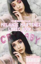 ♡ Melanie Martinez Lyric Book ♡ by beverlymontgomery