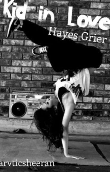 Kid in Love||Hayes Grier