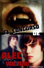 El concurso de Alec Vulturi by PaolaCrazyMofa