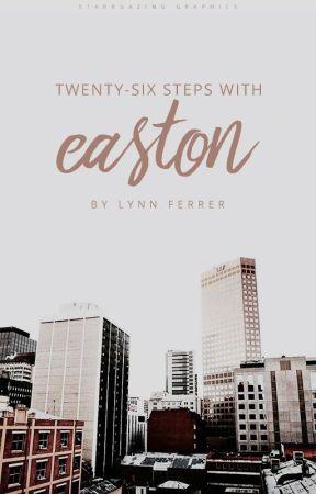 Twenty-six Steps with Easton by starrgazing