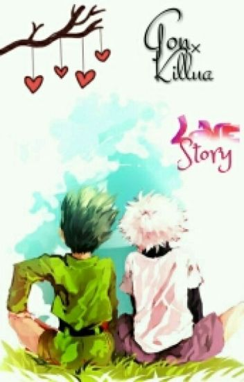Gon×Killua Love story