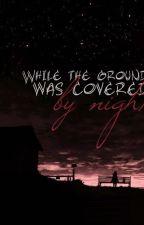 Kamēr zemi klāja nakts by CynthiaKath