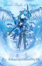 Yusei Fudo x Reader by AmazaynMissStylik