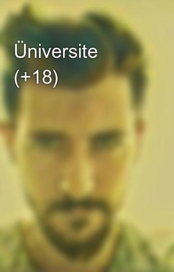 Üniversite (+18)