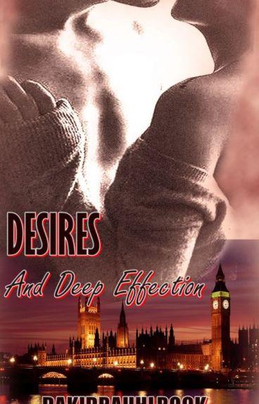 Desires & Deep Effection : The Future ( #3 Desires Series )