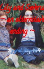 Lily and Severus ~ an alternitive ending ~ A Snily fanfic [Coming Soon] by gred_forge4ev4