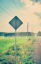 The Great Divide (Percy Jackson Fanfiction) by percy-superwholock