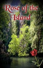 Rose of the Island by Muzic_Lover