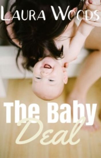 The Baby Deal [SLOW UPDATES]