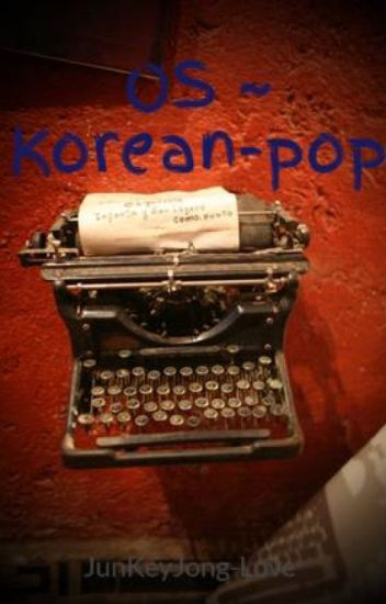 OS ~ Korean-pop