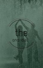 THE ANA DIET (#Wattys15) by witchytif