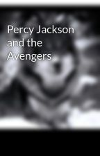 Percy Jackson and the Avengers by PercyJacksonRocks333
