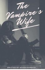 The Vampire's Wife (Lesbian Stories) by zarajauregui_