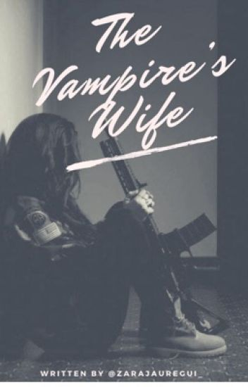 The Vampire's Wife [ON HOLD] (Lesbian Stories)
