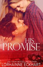 His Promise by LorhainneEckhart