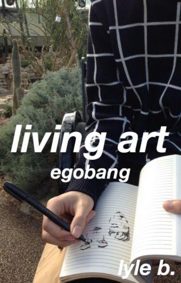 living art ✕ egobang