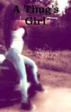 A Thug's Girl by neshaisler