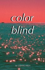 color blind by -scarredwrists-