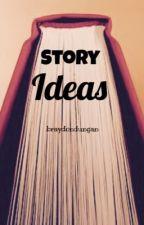 Story/Plot Ideas by braydondungan