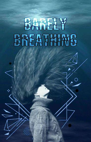Barely Breathing EN EDICIÓN