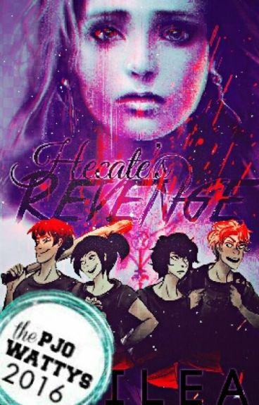 Hecate's Revenge {○Percy Jackson Fanfiction○}