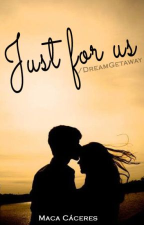 Just for us (JFH #0.5) by DreamGetaway