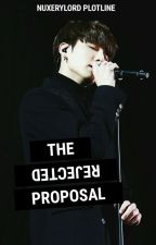 the rejected proposal ● jungkook by Nuxerylord