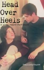 Head Over Heels {Lirry Stayne} by RealLirryStayne