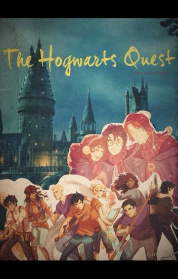 The Hogwarts Quest (Percy Jackson/Harry Potter Crossover)