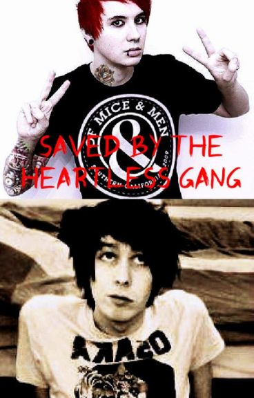 Saved By The Heartless Gang- PhanFic