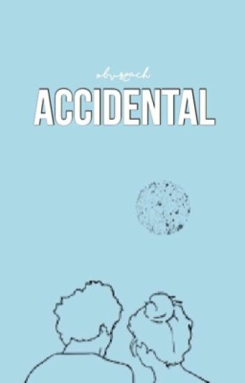 Accidental → Zach Clayton / Bruhitszach