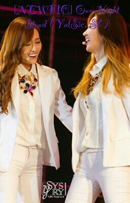 [NEWFIC] One-Night Stand ( YulSic, S7 )