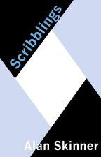 Scribblings: Essays, Musings and Reviews by AlanSkinner