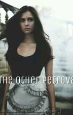 The Other Petrova by clearlybangtan