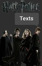 Harry Potter Texts by ohmytimeturner