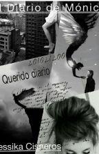"""""""El Diario De Mónica."""" by lagrimasdechocolate"""