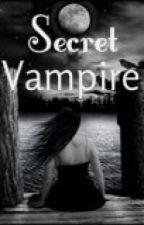 Secret Vampire [EDITING] by Banana_Rainbow