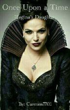 Regina's Daughter by Carmen7701