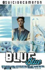 Blue ❣ Cameron Dallas by SuicideCameron