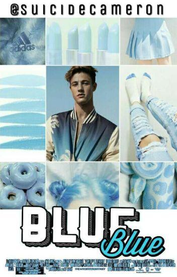 Blue ✔ Cameron Dallas