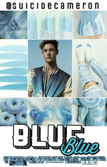 Blue ❣ Cameron Dallas