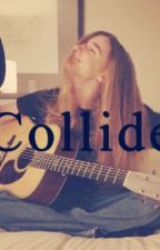Collide(Sawyer Fredericks Fanfiction) by Saphiria_Grace
